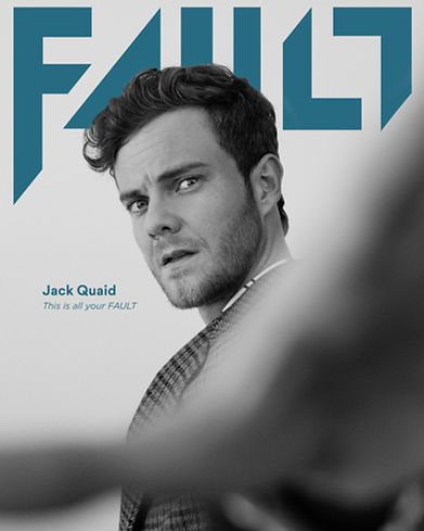 Fault Magazine - Oct.'20 - Jack Quaid