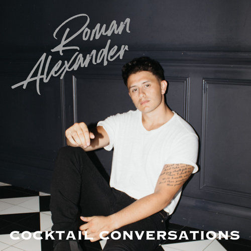 Roman Alexander - 'Cocktail Conversations' single cover