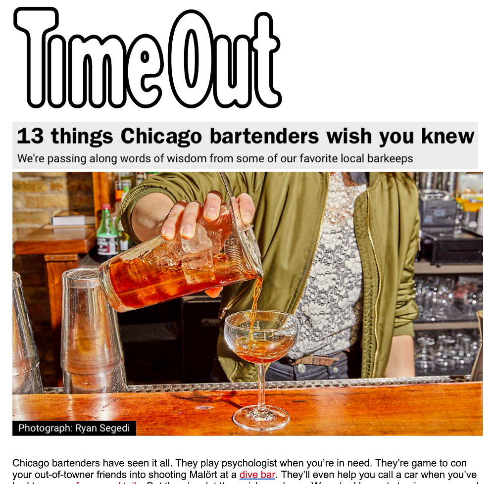Time Out Chicago. 13 things Chicago bartenders wish you knew...speedy education on how to become a better patron.