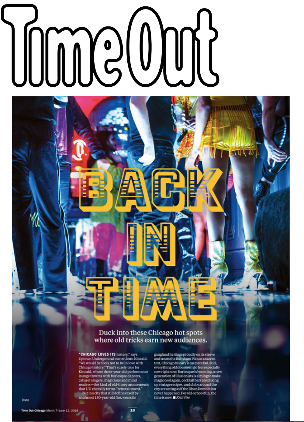 Time Out Spring 2018. Back In Time...Duck into this hot spots where old tricks learn new audiences. Disco Chicago