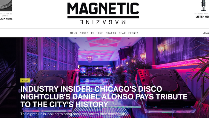 INDUSTRY INSIDER: CHICAGO'S DISCO NIGHTCLUB'S DANIEL ALONSO  PAYS TRIBUTE TO THE CITY'S