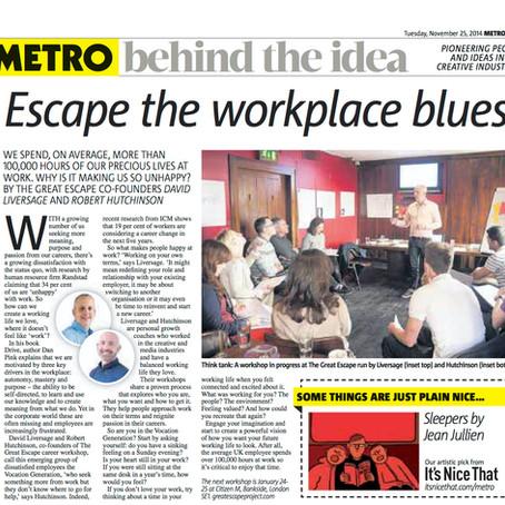 Escape the Workplace Blues