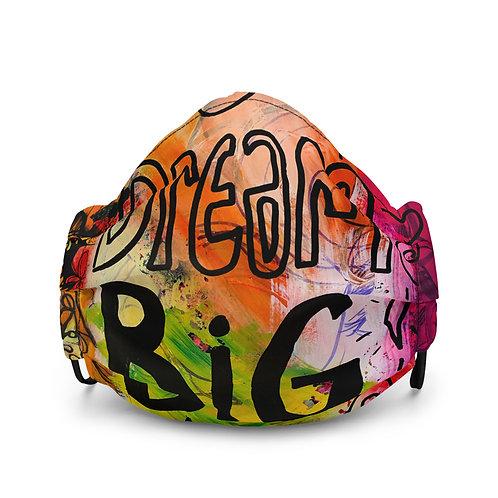 Dream Big Premium face mask
