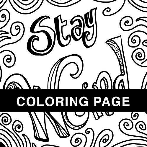 Stay Weird Coloring Page