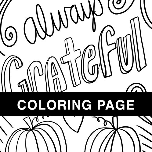 Always Grateful Coloring Page