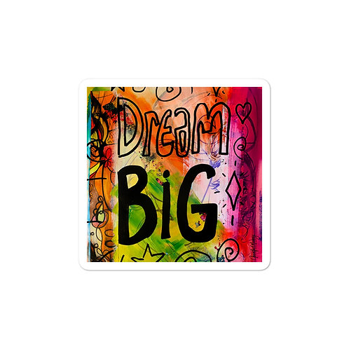 Dream Big Bubble-free Vinyl stickers