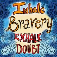Inhale_Bravery.jpg