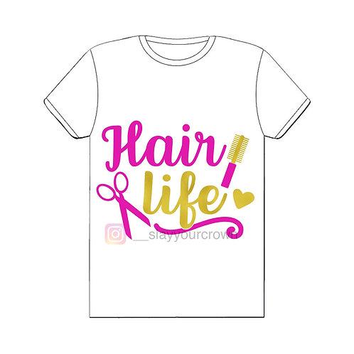 Hair Life Tee