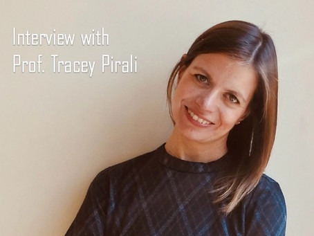 Interview with Prof. Tracey Pirali
