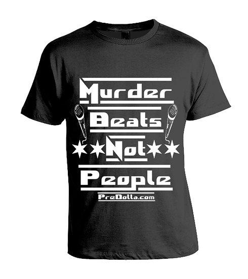 """""""New Murder Beats Not People (New Design)"""" T-Shirt"""