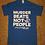 "Thumbnail: ""MurderBeatsNotPeople""Men's T-Shirt"
