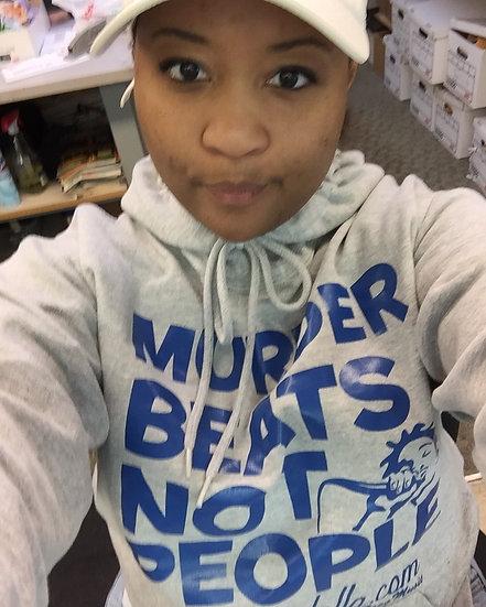 """""""MurderBeatsNotPeople"""" Hoodie"""