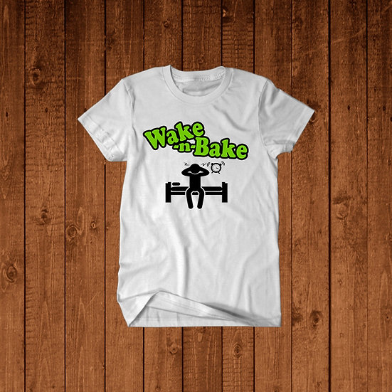 """Wake n Bake"" T-Shirt"