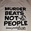 "Thumbnail: ""MurderBeatsNotPeople"" Ladies T-Shirt"
