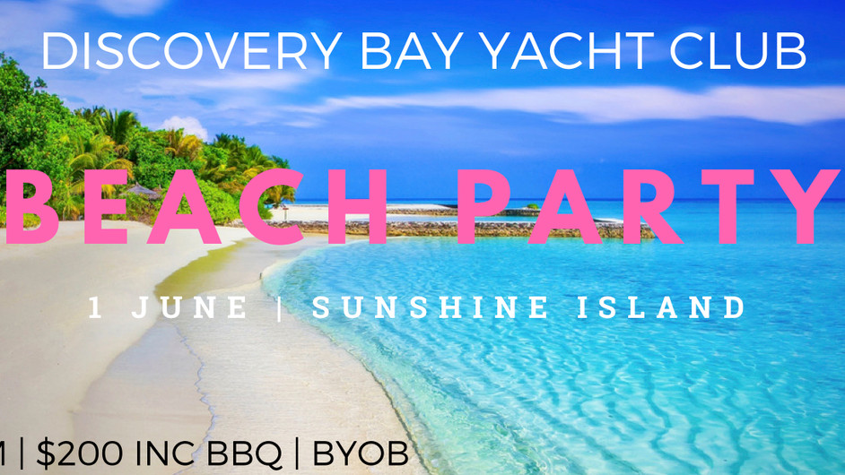 DBYC Summer Beach Party | 1st June 2019 | Sunshine Island