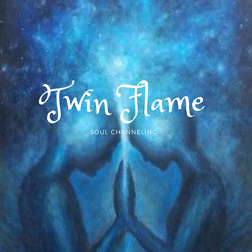 Twin Flame Soul Channeling