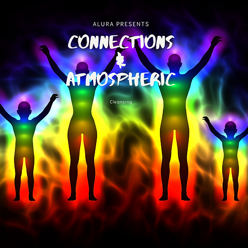 Auric Connections and Atmospheric Cleanse