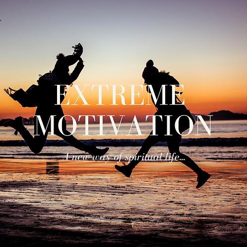 Extreme Motivation - Spiritual Mentoring
