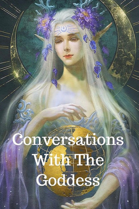 Conversations with the Goddess