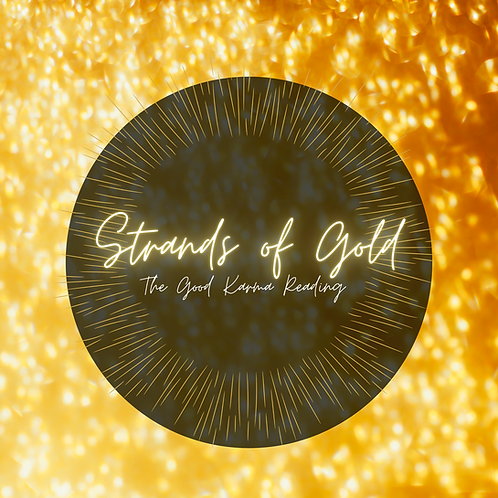Strands of Gold: The Good Karma Reading
