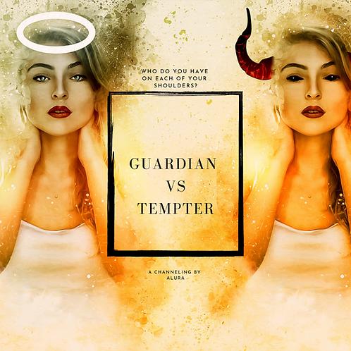 Guardian Versus Tempter