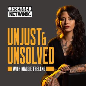 Listen: Unjust & Unsolved - Jamie Snow