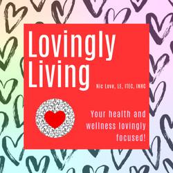 Lovingly Living Podcast