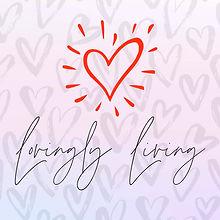Lovingly Living Blog Image-3.jpg
