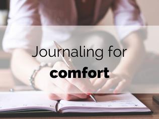 Journaling for comfort