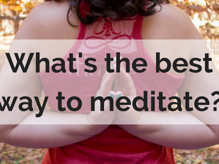 What's the best way to meditate?