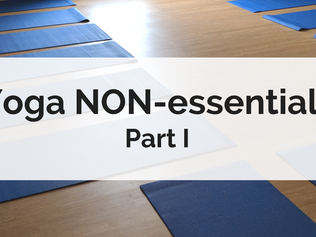 Yoga NON-essentials, part 1