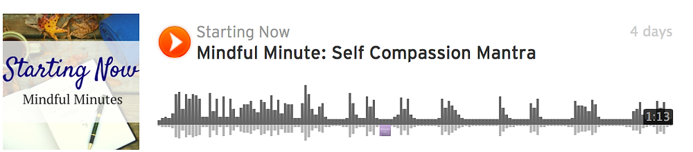 Mindful Minute: Self Compassion Mantra