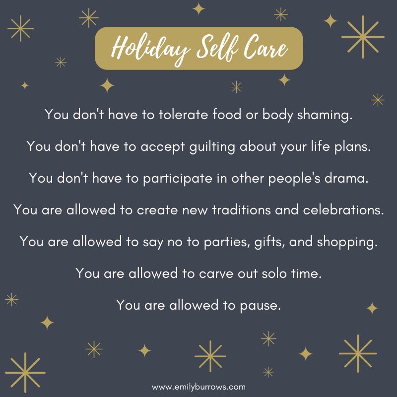 Holiday self care reminders