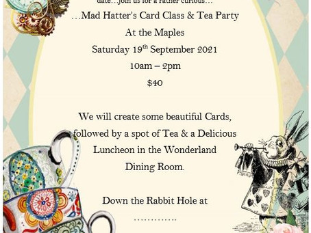 Mad Hatter's Cards & Tea Party New Date - Saturday 19 September 2020