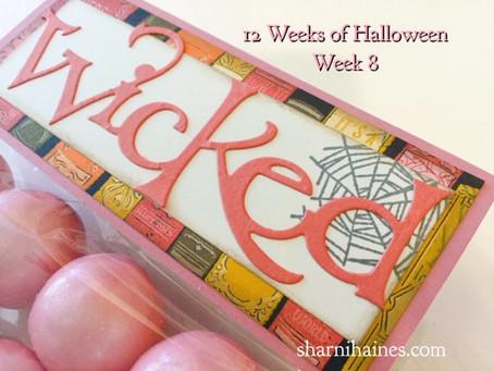 12 Weeks of Halloween - Week 8