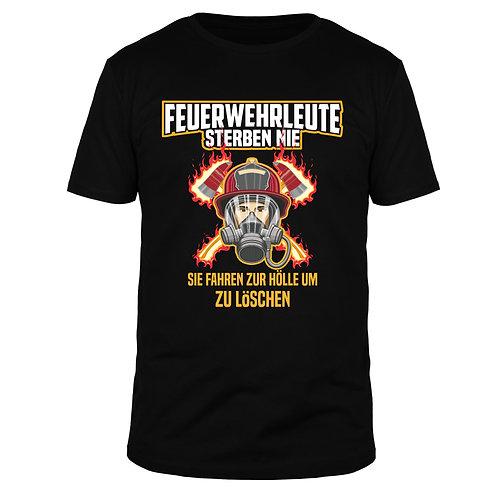 Feuerwehrleute sterben nie - Männer T-Shirt