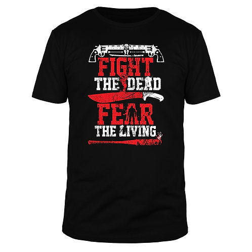 Fight the Dead Fear the Living Walking Dead - Männer T-Shirt