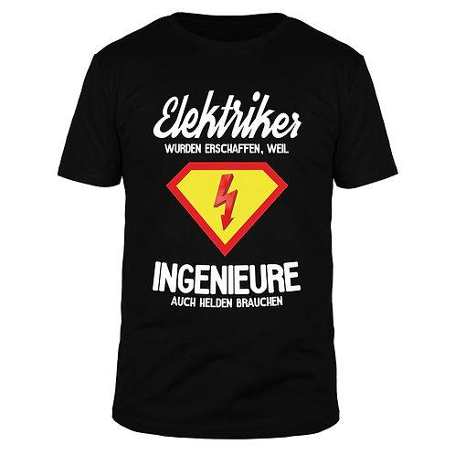 Elektriker wurden erschaffen - Männer T-Shirt