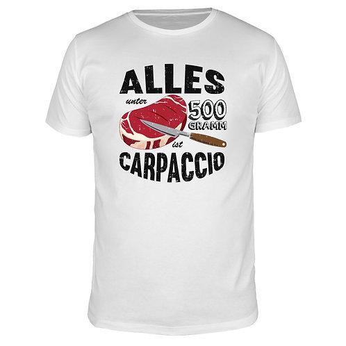 Alles unter 500 Gramm ist Carpaccio - Männer T-Shirt