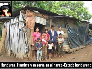 Honduras: Hambre y miseria en el narco-Estado hondureño