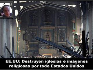 EE.UU: Destruyen iglesias e imágenes religiosas por todo Estados Unidos