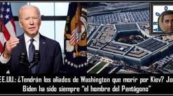 EE.UU.: ¿Tendrán los aliados de Washington que morir por Kiev?