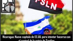 Nicaragua: Nuevo capítulo de EE.UU. para intentar hacerse con el control de la patria de Sandino