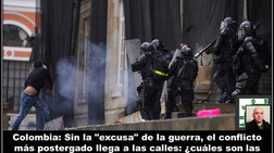 """Colombia: Sin la """"excusa"""" de la guerra, el conflicto más postergado llega a las calles"""
