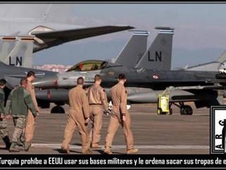 Turquía: Turquía prohíbe a EEUU usar sus bases militares y le ordena sacar sus tropas de esa nación