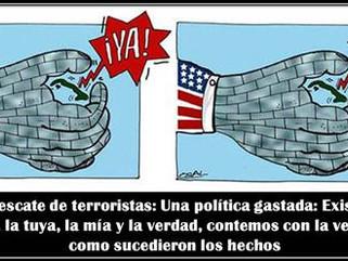 Cuba: Rescate de terroristas: Una política gastada: Existen tres verdades, la tuya, la mía y la verd