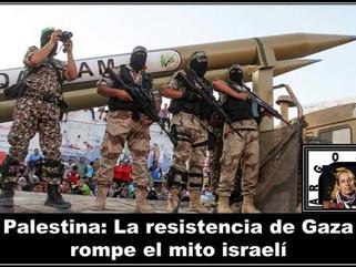 Palestina: La resistencia de Gaza rompe el mito israelí