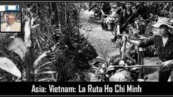 Asia: Vietnam: La Ruta Ho Chi Minh