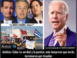 Análisis: Cuba: La verdad y la justicia, más temprano que tarde, terminaran por triunfar