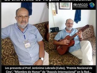 La entrevista de 'ArgosIs-Internacional' Entrevista: Entrevista al Prof. Jerónimo Labrada (Cuba), 'P